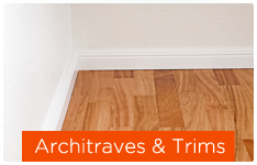 Architraves & Trims
